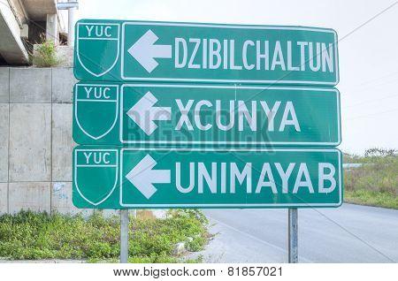 Highway Sign To Dzibilchaltun