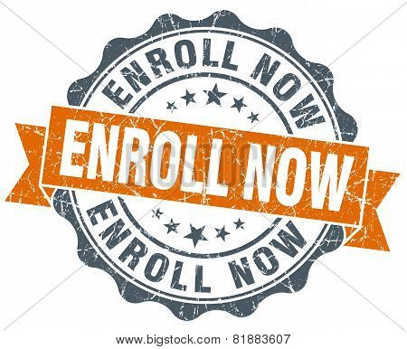 Enroll Now Orange Vintage Seal Isolated On White