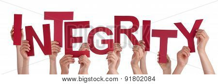 Many People Hands Holding Red Word Integrity