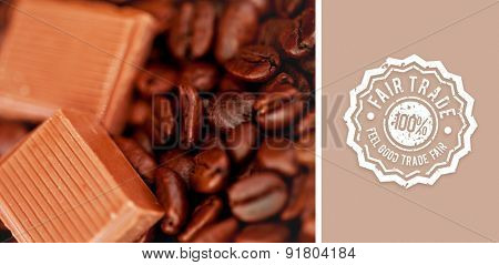 Fair trade stamp against chocolate pieces and coffee beans side by side
