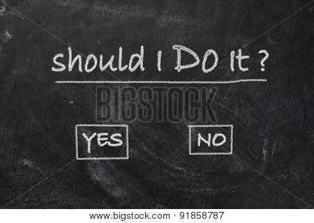 Blackboard - Should I Do It