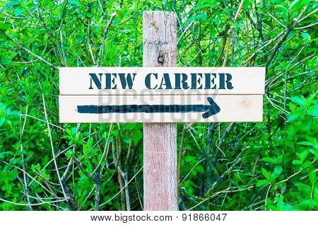 New Career Directional Sign
