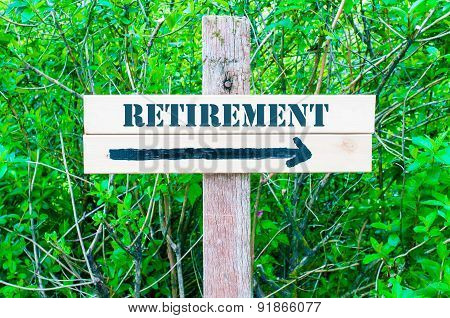 Retirement Directional Sign