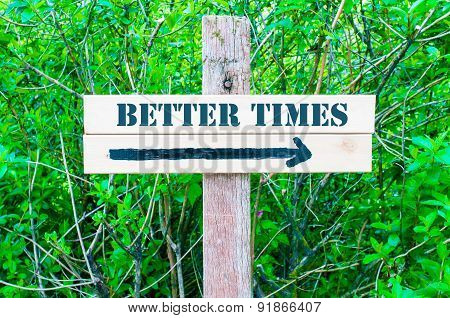 Better Times Directional Sign