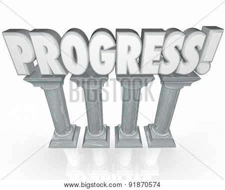 Progress word in 3d letters on stone or marble columns to symbolize forward momentum or improvement