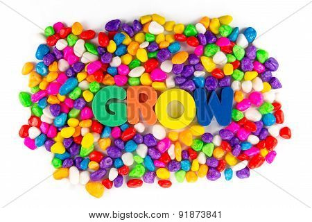 Grow Word In Colorful Stone