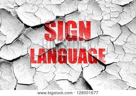 Grunge cracked sign language background