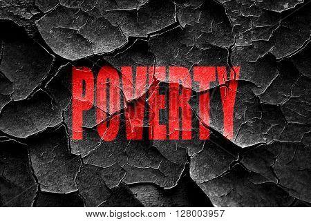 Grunge cracked Poverty sign background