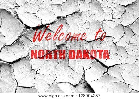 Grunge cracked Welcome to north dakota