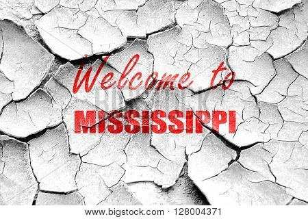 Grunge cracked Welcome to mississippi