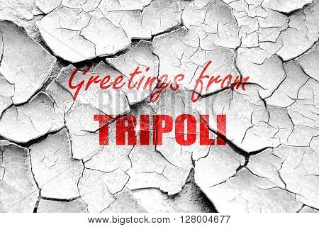 Grunge cracked Greetings from tripoli