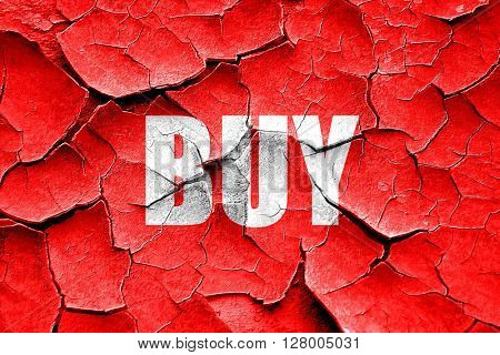 Grunge cracked buy now sign