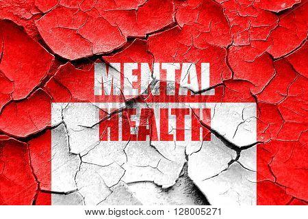Grunge cracked Mental health  sign