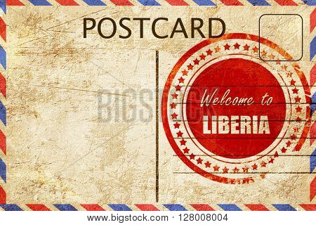 Vintage postcard Welcome to liberia