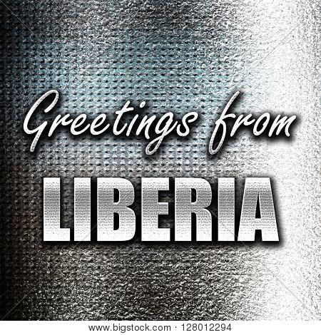 Greetings from liberia