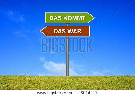 Sign with two arrows shows What was What comes in german language