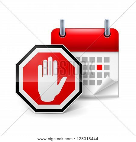 Stop sign with hand and calendar with marked day. Day of protest