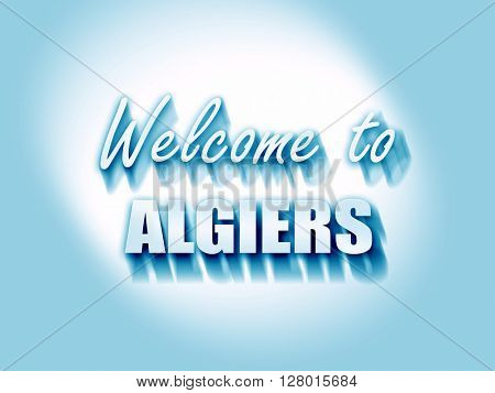 Welcome to algiers