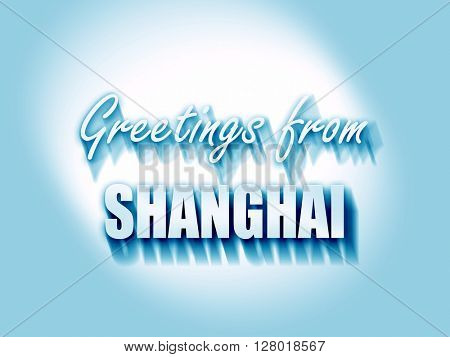 Greetings from shanghai