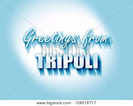 Greetings from tripoli