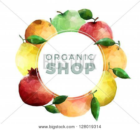 Organic shop background with Creative text and fresh fruits frame on white background. Colorful image isolated with vintage text.