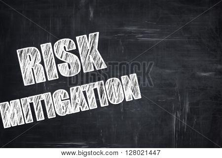 Chalkboard writing: Risk mitigation sign