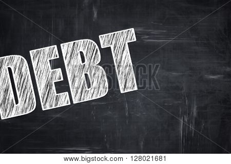Chalkboard writing: Debt sign with some smooth lines