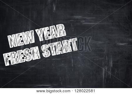 Chalkboard writing: new year fresh start