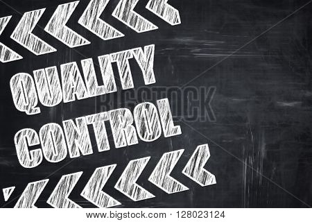 Chalkboard writing: Quality control background