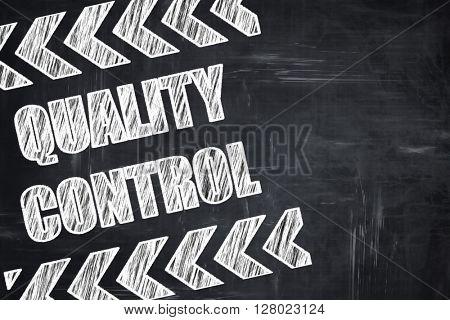 Chalkboard writing: Quality control background