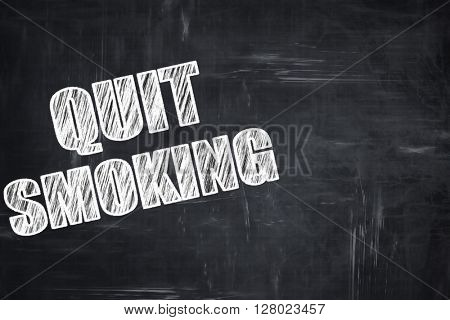 Chalkboard writing: quit smoking