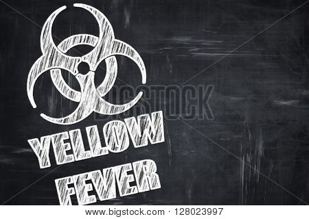 Chalkboard writing: yellow fever concept background