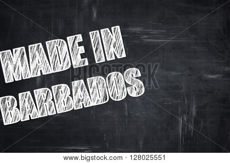 Chalkboard background with chalk letters: Made in barbados