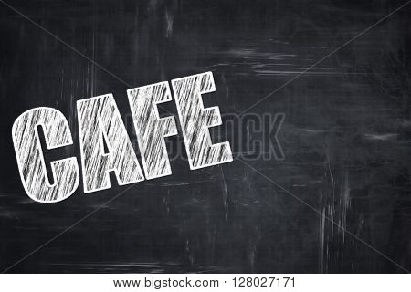 Chalkboard background with chalk letters: cafe sign background