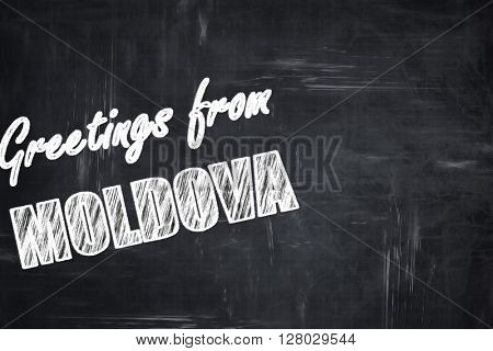Chalkboard background with chalk letters: Greetings from moldova