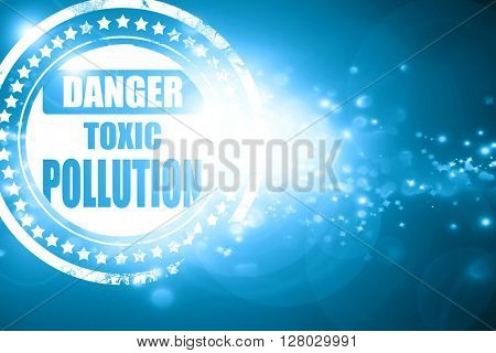 Blue stamp on a glittering background: Pollution waste sign
