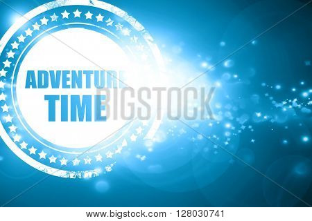 Blue stamp on a glittering background: adventure time