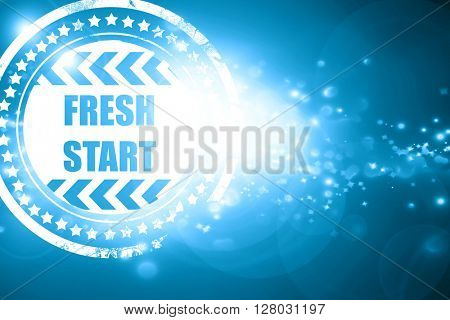 Blue stamp on a glittering background: Fresh start sign
