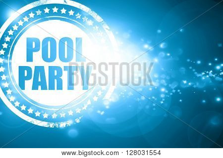 Blue stamp on a glittering background: pool party