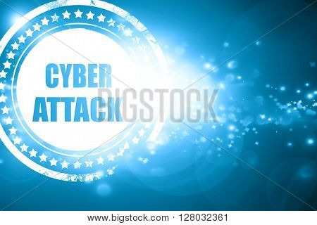 Blue stamp on a glittering background: Cyber attack background