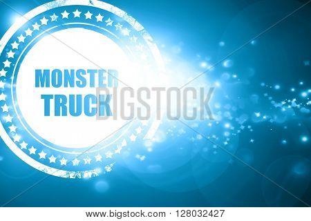 Blue stamp on a glittering background: monster truck sign backgr