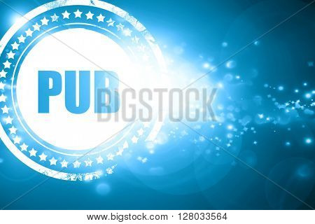 Blue stamp on a glittering background: pub sign background