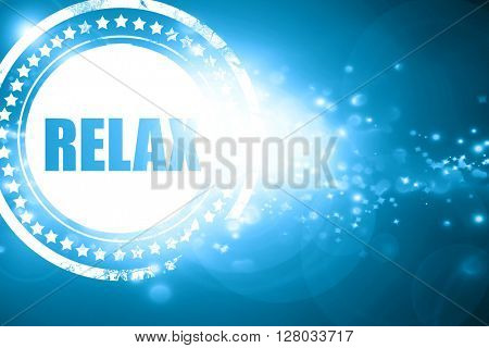 Blue stamp on a glittering background: relax