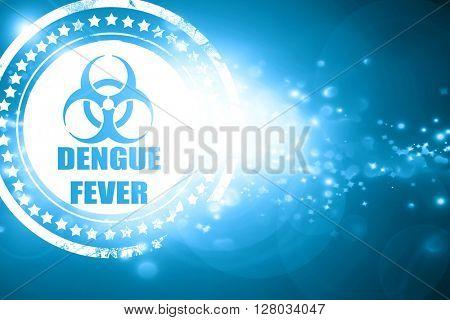 Blue stamp on a glittering background: Dengue fever concept back