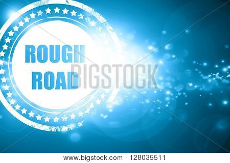 Blue stamp on a glittering background: Rough road sign