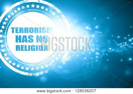 Blue stamp on a glittering background: terrorism has no religion