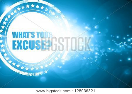 Blue stamp on a glittering background: what's your excuse