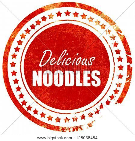 Delicious noodles sign, grunge red rubber stamp on a solid white