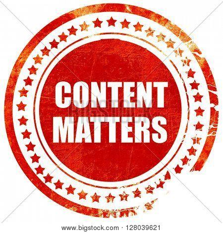 content matters, grunge red rubber stamp on a solid white backgr