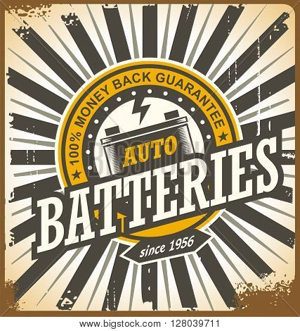 Retro auto batteries tin sign design. Vintage background for car service or car parts shop. Vector decoration old fashioned print template.